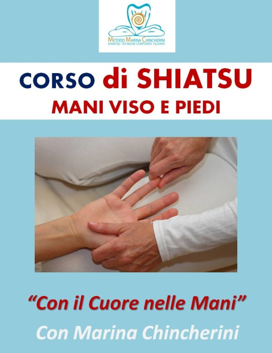 CORSO DI SHIATSU PER MANI, VISO, PIEDI. METODO MC