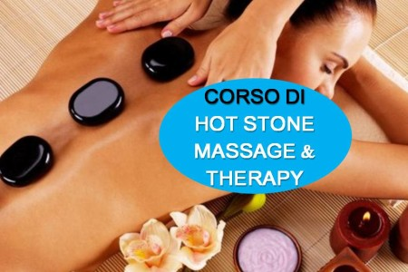 CORSO DI HOT STONE MASSAGE & THERAPY METODO MC