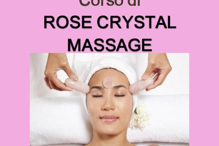 CORSO ROSE CRYSTAL MASSAGE. METODO MC