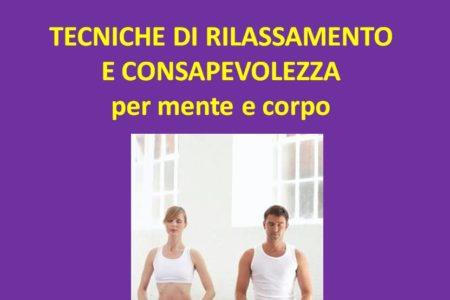 CORSI DI GRUPPO. TECNICHE DI RILASSAMENTO E DI CONSAPEVOLEZZA PER CORPO E MENTE.